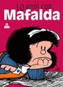 10 anni con Mafalda