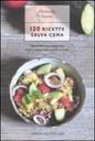 120 ricette salva cena