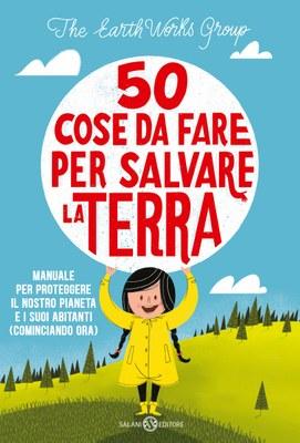50 cose da fare per salvare la Terra