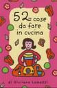 52 COSE DA FARE IN CUCINA