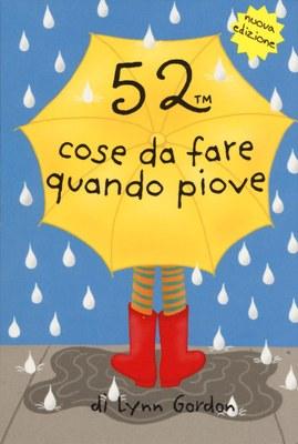 52 cose da fare quando piove. Carte
