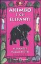 Akimbo e gli elefanti