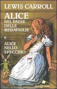 Alice nel paese delle meraviglie-Alice nello specchio
