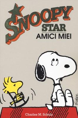 Amici miei. Snoopy stars