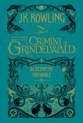 Animali Fantastici. I Crimini di Grindelwald - Screenplay originale