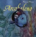 Arcobaleno. Libro gioco. Ediz. illustrata