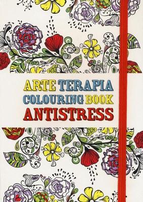 ARTE TERAPIA. COLOURING BOOK ANTISTRESS
