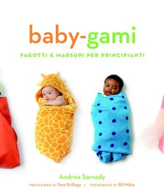 Baby-gami. Fagotti e marsupi per principianti