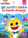 Baby Shark Divertimento in fondo al mare