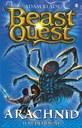 Beast Quest 11. Arachnid. Il Re dei Ragni.