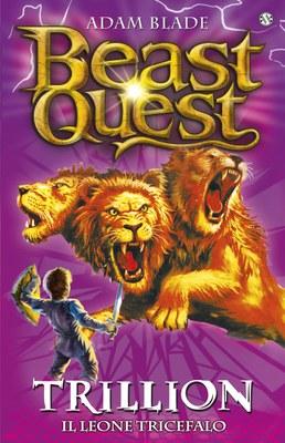 Beast Quest. 12 Trillion. Il Leone Tricefalo