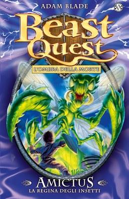 Beast Quest 30. Amictus. La Regina degli Insetti
