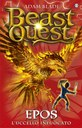 Beast Quest 6. Epos. L'uccello infuocato