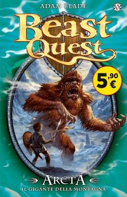 Beast Quest. Arcta. Il gigante della montagna