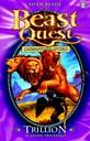 Beast Quest. Trillion. Il Leone Tricefalo