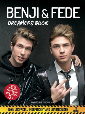 Benji & Fede. Dreamers' book