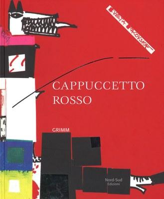 Cappuccetto Rosso. Ediz. illustrata
