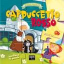 Cappuccetto Rosso. Fiabe puzzle. Libro puzzle. Ediz. illustrata