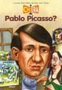 Chi era Pablo Picasso?