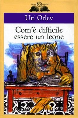 Com'è difficile essere un leone