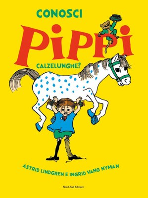 Conosci Pippi Calzelunghe?