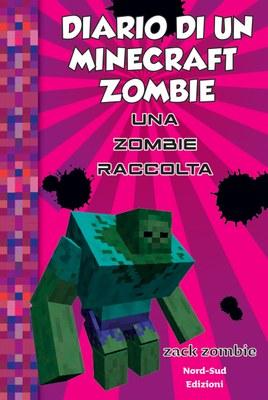 Diario di un Minecraft Zombie - Una raccolta da paura