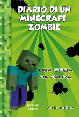 Diario di un minecraft zombie Una sfida da paura
