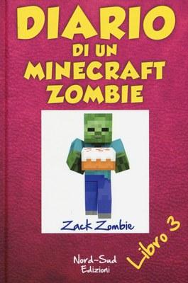 Diario di un Minecraft Zombie. Vol. 3: Il richiamo della natura