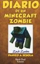 Diario di un Minecraft Zombie. Vol. 5: Panico a scuola