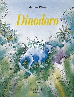 Dinodoro. Ediz. illustrata