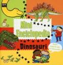 Dinosauri. Mini enciclopedia. Ediz. illustrata