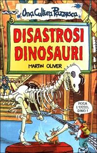 Disastrosi dinosauri