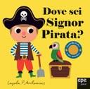 Dove sei Signor pirata?