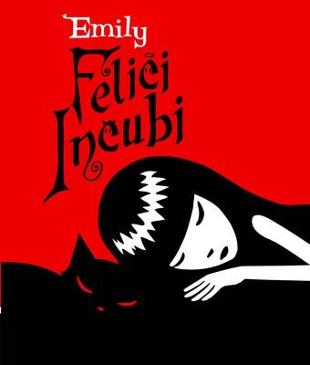 Emily the strange - Felici Incubi