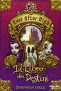Ever After High. Il libro dei destini
