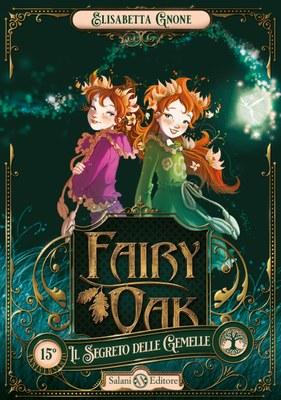 Fairy Oak 1. Il segreto delle gemelle