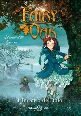Fairy Oak 2 L'incanto del buio