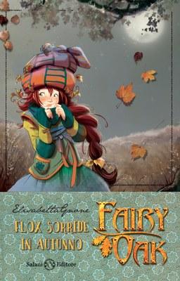 Fairy Oak. Flox sorride in autunno (I quattro misteri)