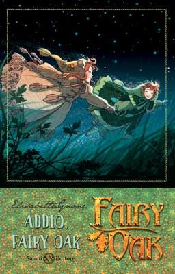 Fairy Oak - Addio, Fairy Oak (I quattro misteri)