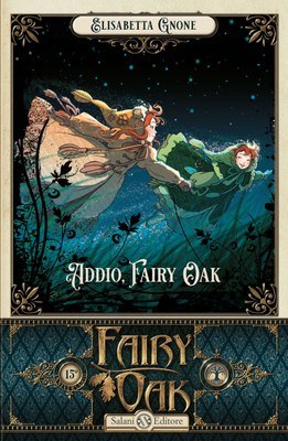 Fairy Oak - Addio, Fairy Oak (vol. 7)
