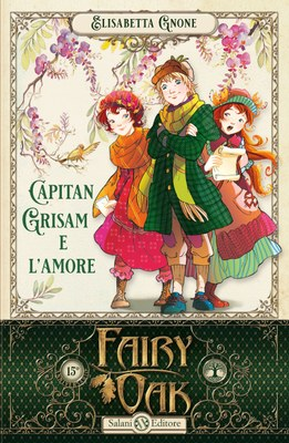 Fairy Oak - Capitan Grisam e l'amore (vol. 4)