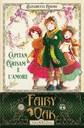 Fairy Oak - Capitan Grisam e l'amore (vol. 4)