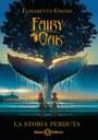 Fairy Oak. La storia perduta