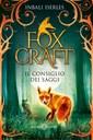 Foxcraft. Il consiglio dei saggi