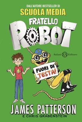 FRATELLO ROBOT FUORI DI TESTA!