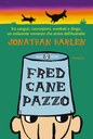 Fred cane pazzo