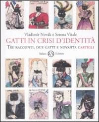 Gatti in crisi d'identità