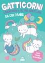 Gatticorni, lamacorni e altre creature da colorare