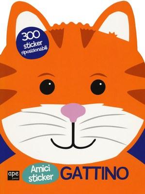 Gattino. Amici sticker. Con adesivi. Ediz. illustrata
