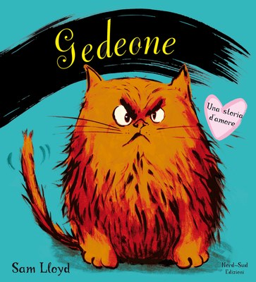 Gedeone. Una storia d'amore. Ediz. illustrata